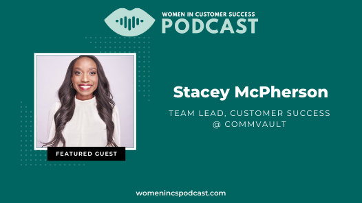 Thriving as a Women of Colour in Customer Success – Stacey McPherson