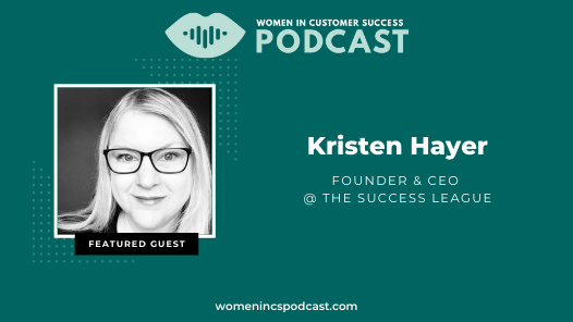 How to Sell as a Customer Success Manager – Kristen Hayer