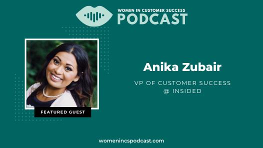 Digital Customer Success – Anika Zubair