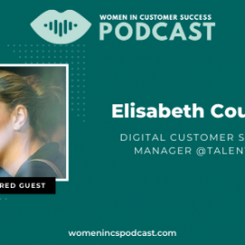 How to Find Your Niche in Customer Success – Elisabeth Courland